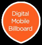 Digital Mobile Billboards